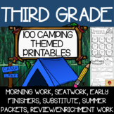 100 Third Grade Camping Theme No Prep Language, Reading, Writing, & Math Work