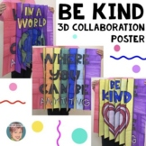 """""""Be Kind"""" Kindness 3D Collaboration Poster   Fun Activity"""