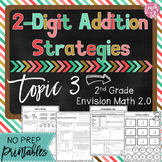 Envision Math 2.0 2nd Grade TOPIC 3 Two-Digit Addition Strategies