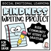 Kindness Letter Writing Project   End of Year Activity