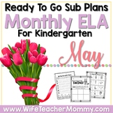 Kindergarten May Sub Plans Spring & End of Year Themes!