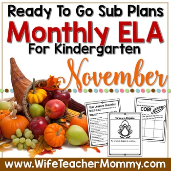November Sub Plans ELA for Kindergarten. Thanksgiving