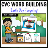 Earth Day Recycling Themed CVC Word Building Pack