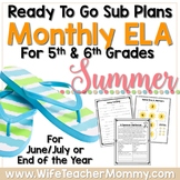 5th & 6th Grade Summer Review Sub Plans Activities for ELA. June July