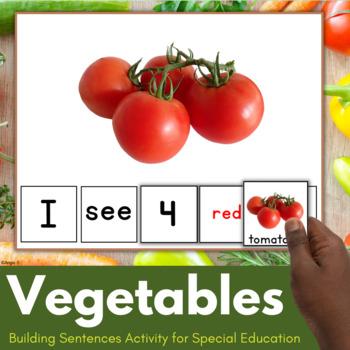 Building Sentences - Vegetables
