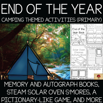 Camping Theme Memory Books and End of the Year Activities {Primary}