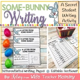 Easter Writing Activity- Spring Writing Prompts- Secret Some-BUNNY