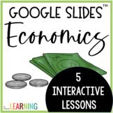 Economics - Interactive Google Slides™ Lessons | Distance