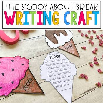 Back to School No Prep Writing Activity: The Scoop about my Break Banner