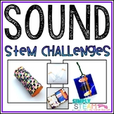 Sound STEM Challenges - 1st & 2nd Grade