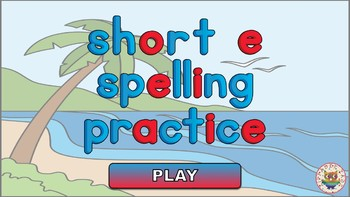 CVC Short E Spelling Practice PowerPoint Game