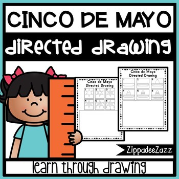 Cinco de Mayo Directed Drawing Activity for Including Art in any Subject