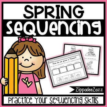 Worksheets For Sequencing In Spring By Zippadeezazz Tpt