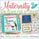 Maternity Leave Sub Plans 2nd Grade- Teacher Pregnancy Printables *SALE PRICING*