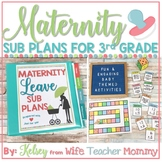 Maternity Leave Sub Plans 3rd Grade- Teacher Pregnancy Printables *SALE PRICING*