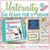 Maternity Leave Sub Plans 3rd Grade- Teacher Pregnancy Pri