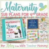 Maternity Leave Sub Plans 4th Grade- Teacher Pregnancy Pri