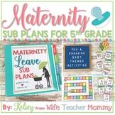 Maternity Leave Sub Plans 5th Grade- Teacher Pregnancy Pri