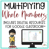 Multiplying Multi-Digit Whole Numbers Unit with Interactive Notes