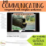 NO PRINT Fall Communicating Compound & Complex Sentences f