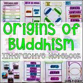 Origins of Buddhism Interactive Notebook & Graphic Organizers World Religions