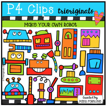 P4 MAKE YOUR OWN Robots (P4 Clips Trioriginals Clip Art)