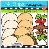P4 MAKE YOUR OWN Tacos (P4 Clips Trioriginals Clip Art)