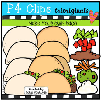 P4 MAKE YOUR OWN Tacos (P4 Clips Trioriginals Clip Art)