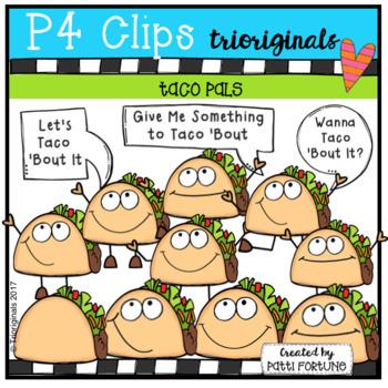 P4 TACO Pals (P4 Clips Trioriginals Clip Art)