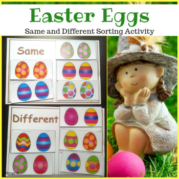 Easter Activity for Special Education - Same or Different Sorting Set 1