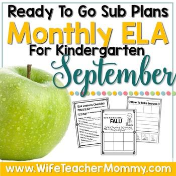 September Sub Plans ELA for Kindergarten. Back to School