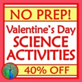 *50% OFF* Set of 4 Valentines Day NO PREP Science Activiti