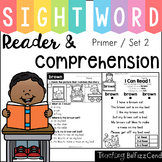Sight Word Reader and Comprehension (SET 2)
