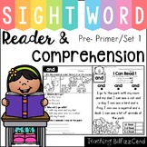 Sight Word Reader and Comprehension (SET 1)