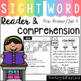 Sight Word Reader and Comprehension (SET 1)