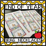 End of Year Student Brag Necklaces for Good Behavior