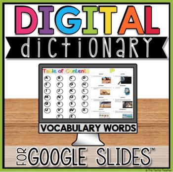 DIGITAL Vocabulary Dictionary in Google Slides™