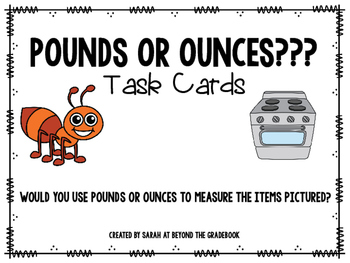 Ounces or Pounds?? Task Cards