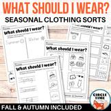Seasonal Clothing Sorts, What Can I Wear? Weather Worksheet
