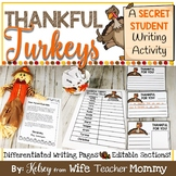 Thanksgiving Writing Prompts and Unit- Thankful Turkey