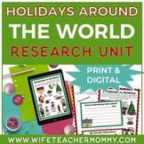 Winter Holidays Around The World Research Unit Bundle- PRINTABLE & GOOGLE
