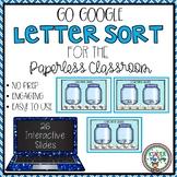 Google Classroom Kindergarten Letter Sort