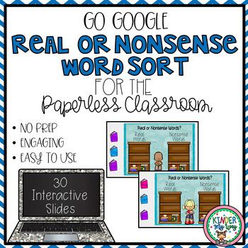 Google Classroom Kindergarten Real or Nonsense Words