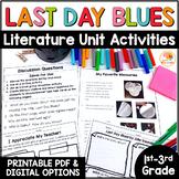 Last Day Blues Literature Unit