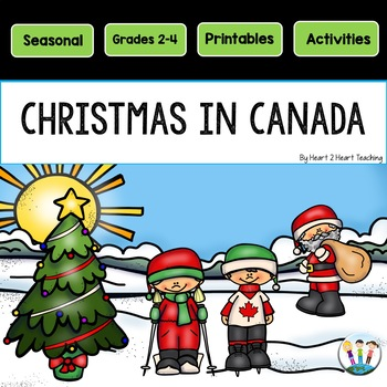 Christmas In Canada Activity Pack By Heart 2 Heart Teaching Tpt
