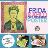 Frida Kahlo Collaborative Poster - Fun Hispanic Heritage Month Activity!