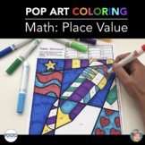 PLACE VALUE Coloring Sheets w/ Designs for the Entire Year: (Summer Included)