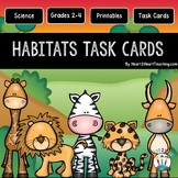 Animal Habitats Task Cards {Set of 48 Cards & 10 Vocabulary Cards}