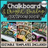 Chalkboard & Bright Burlap Classroom Decor Set | Editable