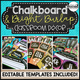 Chalkboard & Bright Burlap Classroom Decor Set | Editable